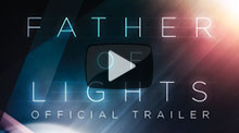 Father of Lights Official Trailer